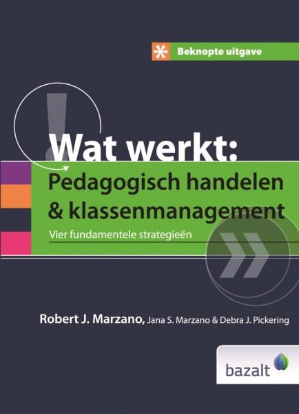 Pedagogisch handelen & Klassenmanagement - beknopte uitgave