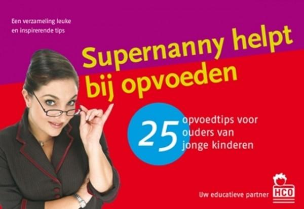 25 Tips: Supernanny helpt bij opvoeden
