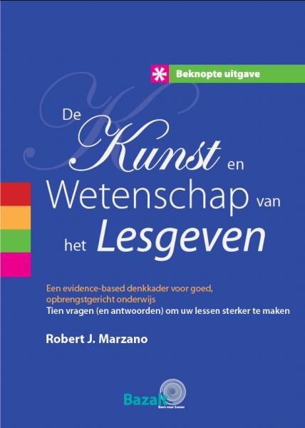 De Kunst en Wetenschap van het lesgeven - beknopte uitgave