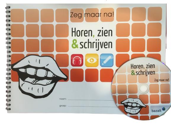 Horen, Zien en Schrijven, Zeg maar na ...! (met cd)